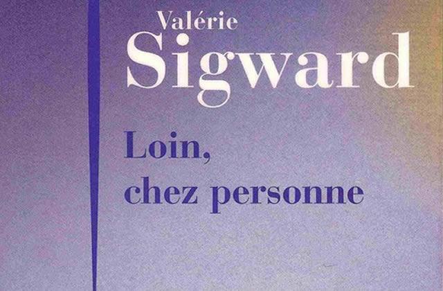 Loin chez personne, de Valérie Sigward