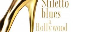Stilettos Blues à Hollywood, de Lauren Weisberger