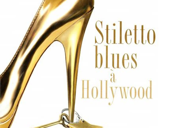 Stilettos Blues à Hollywood, de Lauren Weisberger