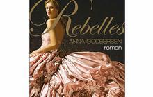 Rebelles de Anna Godbersen