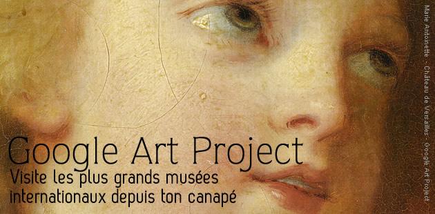 Google Art Project : visite les plus grands musées de chez toi