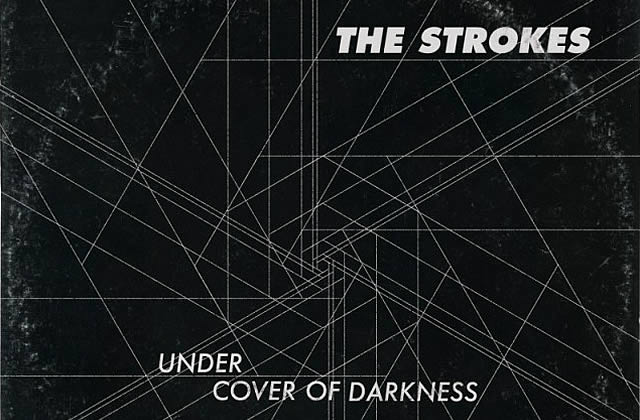 Under Cover Of Darkness, le nouveau single des Strokes