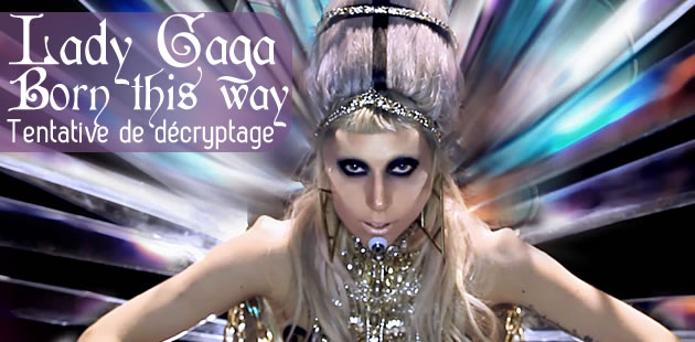 Born This Way, tentative de décryptage du clip