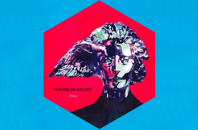 Housse de Racket, l'écoute de leur nouvel album Alesia