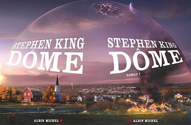 Dôme 1 & 2, Stephen King