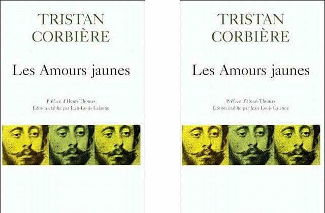 Les Amours Jaunes de Tristian Corbière : A lire ou Jamais