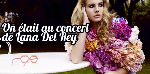 Lana Del Rey en concert : on y était