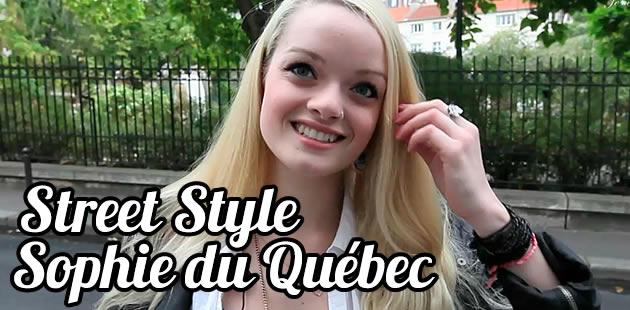 Sophie, le Street Style québécois, lé rétour