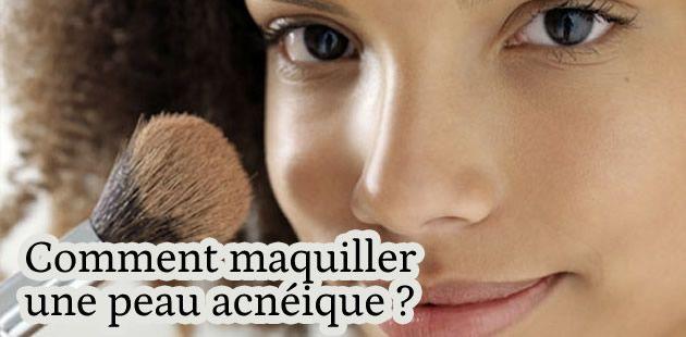 Comment maquiller une peau acnéique ?