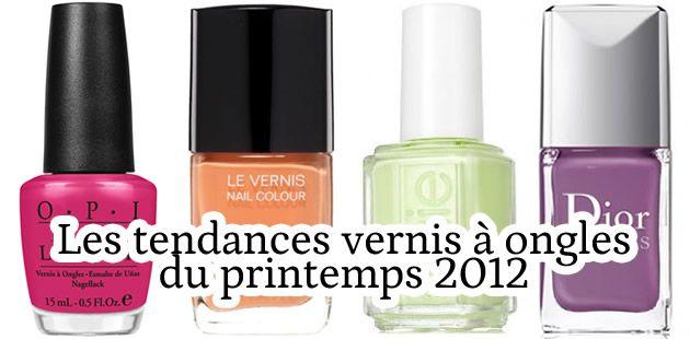 Tendances Vernis printemps 2012