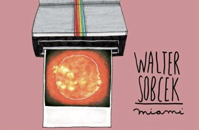 Exclu : Walter Sobcek, leur dernier clip Miami + l'interview