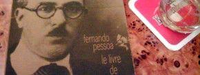 Fernando Pessoa – Les Chroniques de l'Intranquillité
