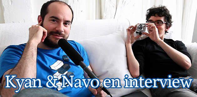 Trente minutes avec Kyan et Navo (et un sketch inédit)