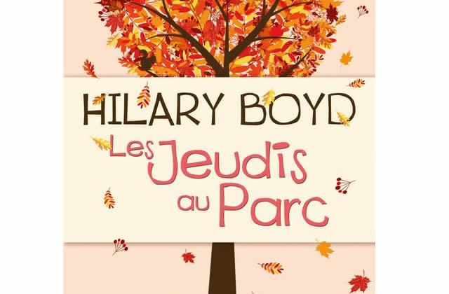 Les Jeudis au Parc, d'Hilary Boyd