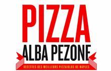 Pizza, le dernier livre de recettes d'Alba Pezzona