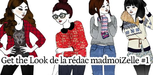 Get the look – La rédac de madmoiZelle (1/3)