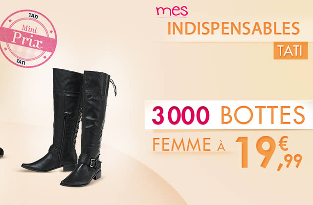 Tati propose 3 000 paires de bottes à moins de 20€ !