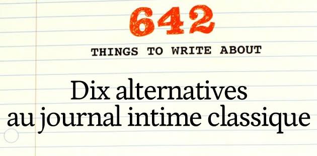 Dix alternatives au journal intime classique