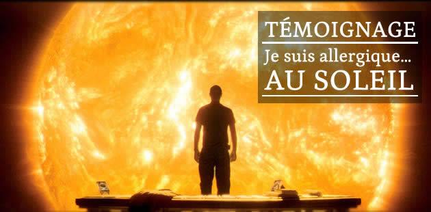 L'allergie au soleil — Témoignage