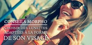 big-conseils-morpho-lunettes