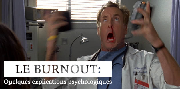 Le burnout : quelques explications psychologiques