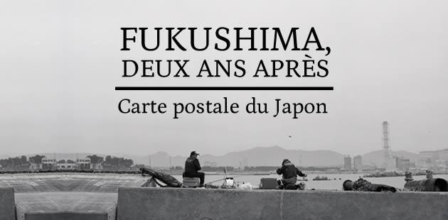 Fukushima, deux ans après — Carte postale du Japon