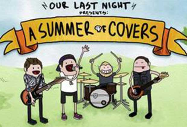 Our Last Night et les reprises qui rockent les hits de ta radio