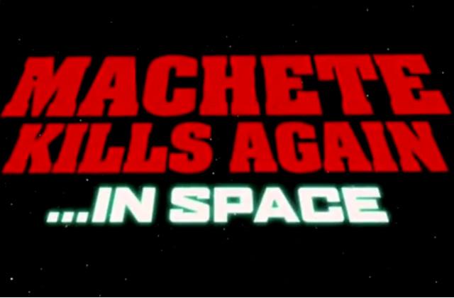 Machete Kills Again… in Space, le génial (faux) trailer
