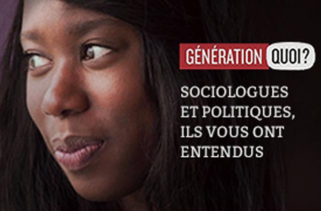 « Génération Quoi », la suite : les réponses des sociologues et des politiques