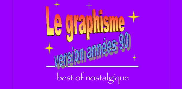 big-graphisme-annees-90-nostalgique