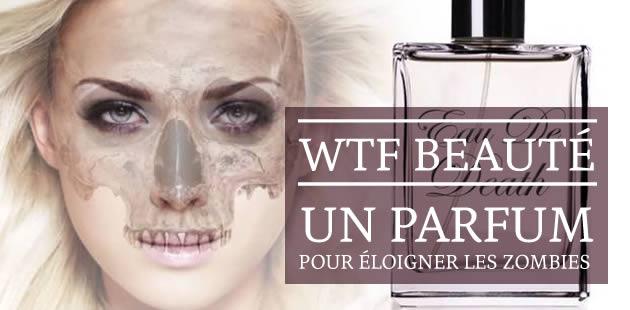 big-parfum-eloigner-zombies-wtf-beaute