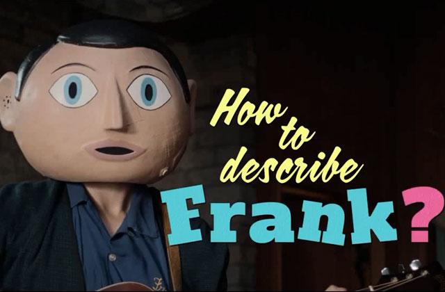Frank, le film à l'acteur masqué