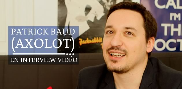 big-patrick-baud-axolot-interview