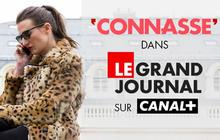 «Connasse », la nouveauté 2014 du Grand Journal de Canal+