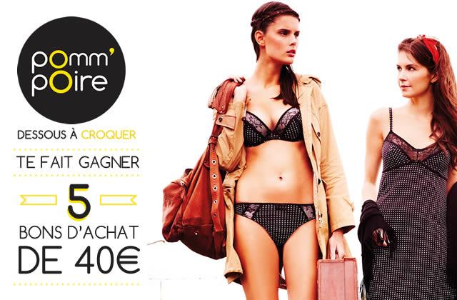 Concours lingerie — 5 bons d'achat Pomm'Poire à gagner !