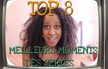 Le Top 8 des moments de séries télé par La Ringarde