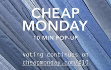 Cheap Monday lance l'opération 10 min pop-up