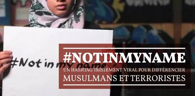 big-notinmyname-musulmans-ne-sont-pas-terroristes