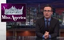 Le concours Miss America dans le viseur de John Oliver