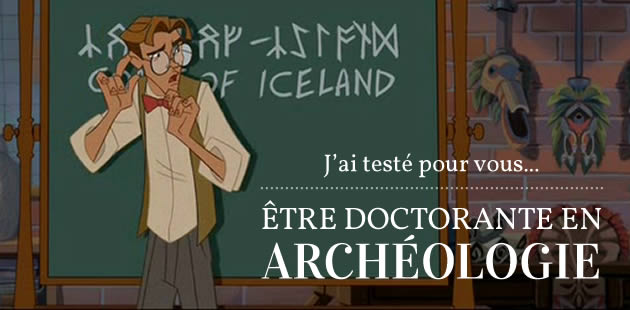big-doctorante-archeologie-test