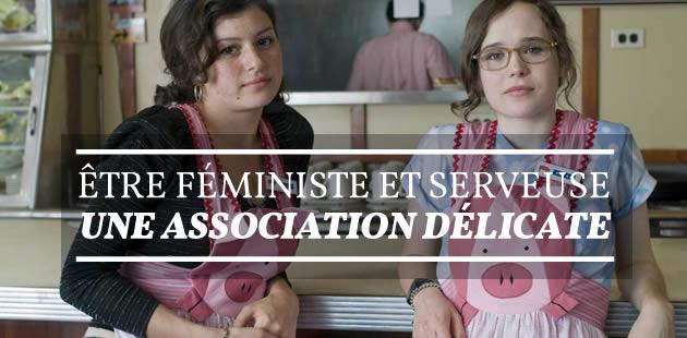Être féministe et serveuse, une association délicate