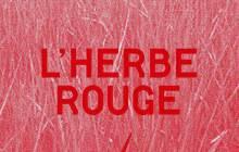 L'Herbe Rouge et ses matières écolo — La mode au naturel