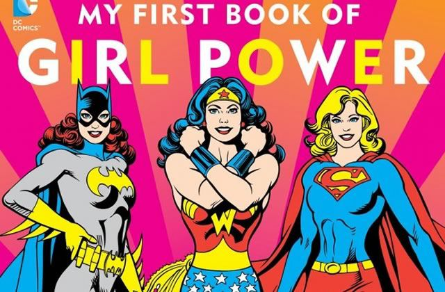 « My first book of Girl Power » met les super-héroïnes à l'honneur