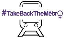 #TakeBackTheMetro encourage les femmes à se réapproprier les transports en commun