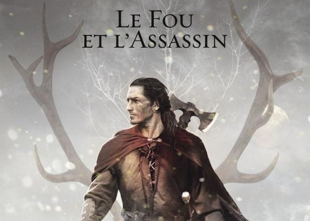 «Le Fou et l'Assassin », ou le retour de «L'Assassin Royal » — 50 exemplaires à gagner !