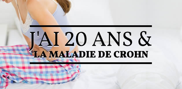 j ai 22 ans et toujours la maladie de crohn. Black Bedroom Furniture Sets. Home Design Ideas