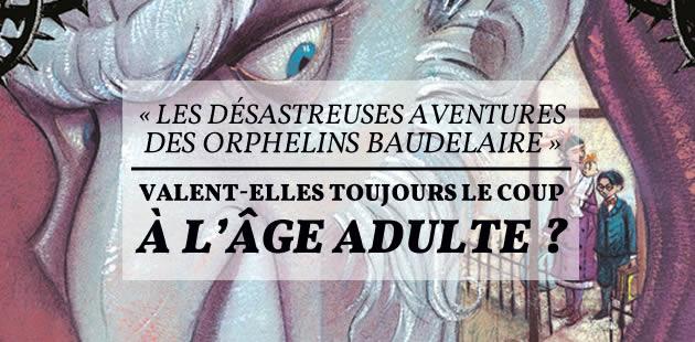 big-desastreuses-aventures-orphelins-baudelaire