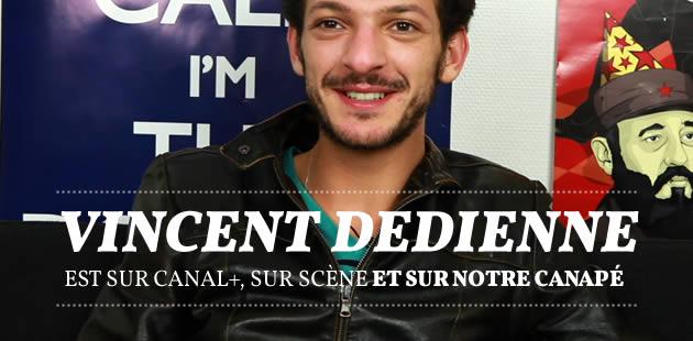 Vincent Dedienne est sur Canal+, sur scène et sur notre canapé