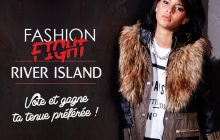 Fashion Fight River Island — 300€ de bons d'achats à la clef !