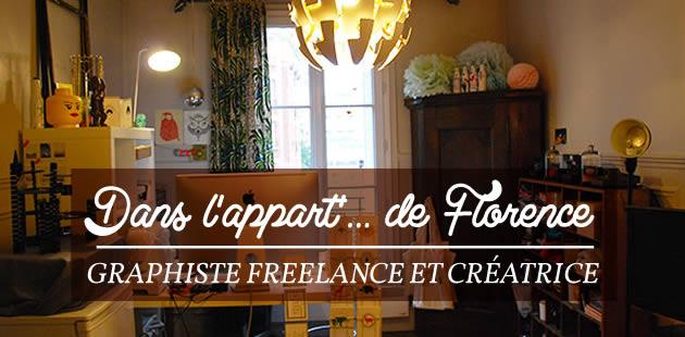 Dans l'appart de… Florence, graphiste freelance et créatrice